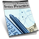 Converting Knowledge into Practice