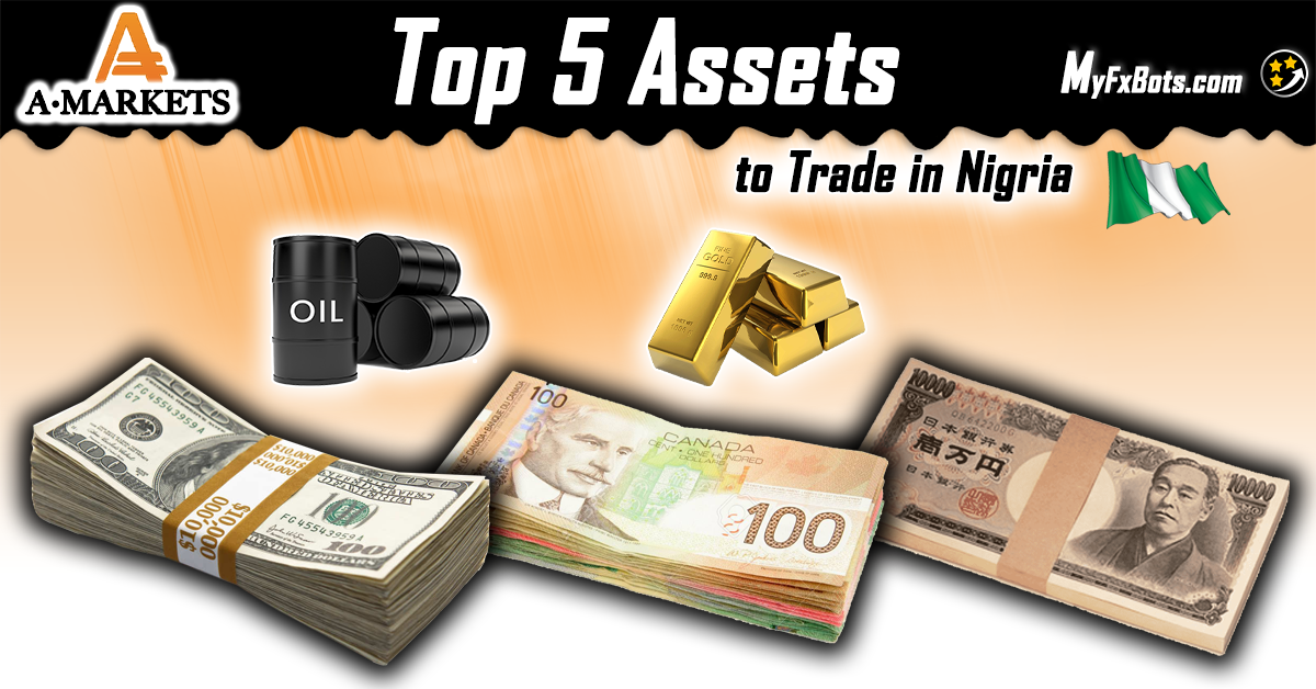 Top 5 Assets To Trade in Nigeria