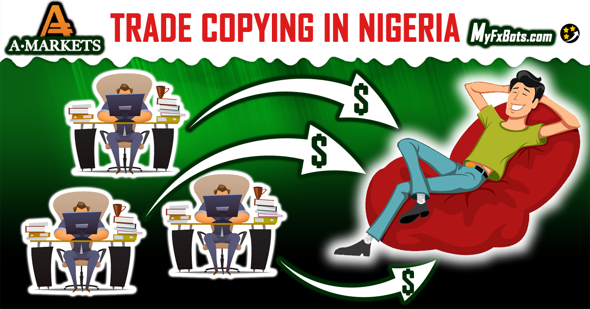 Trade Copying in Nigeria: A New Investment Option