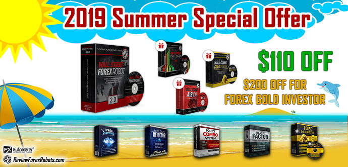 2019 Summer Special $110 Offer For All FxAutomater Forex Robots