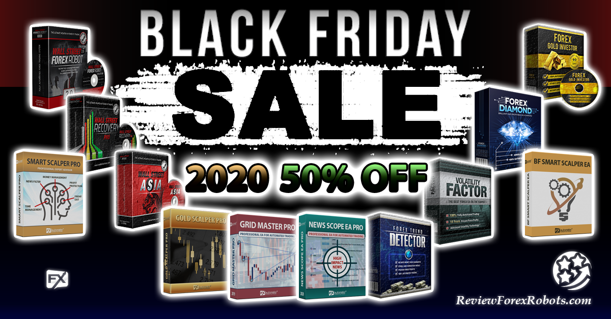 Early 2020 Black Friday Sale, 50% OFF on all FxAutomater.com EAs!