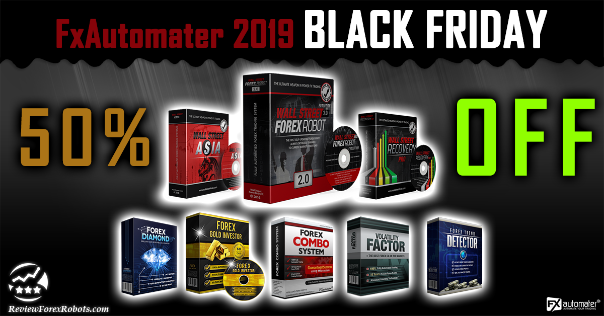 FXAutomater 2019 BLACK FRIDAY 50% OFF