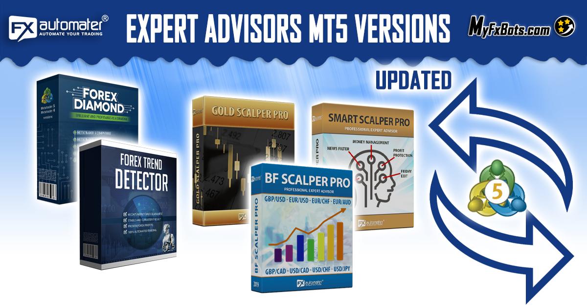 FxAutomater Expert Advisors MT5 Versions Updated