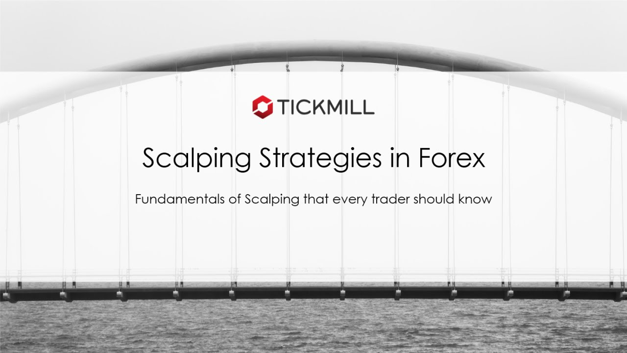 Scalping Strategies in Forex Recorder Webinar By Tickmill