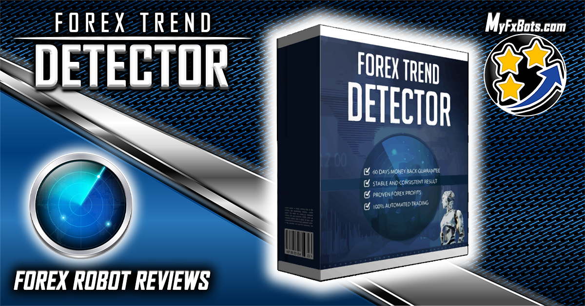Forex Trend Detector New Version 4.0 Has Been Released